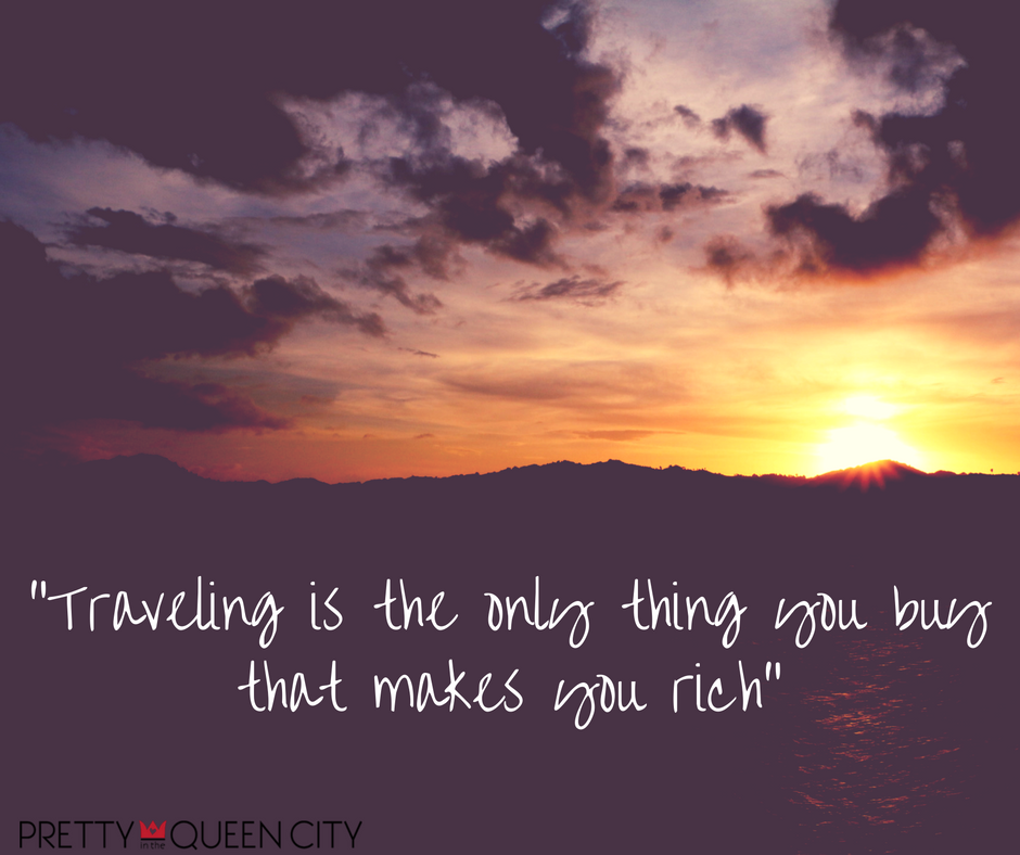 traveling-is-the-only-thing-you-buy-that-makes-you-rich